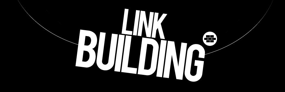» Link Building