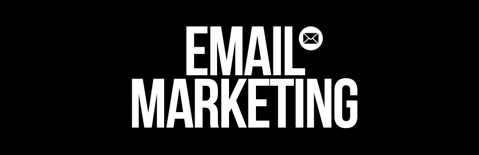 » Email Marketing