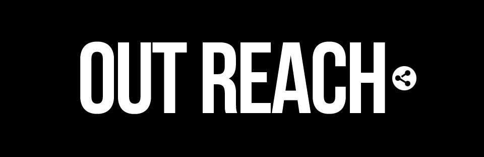 » Out Reach